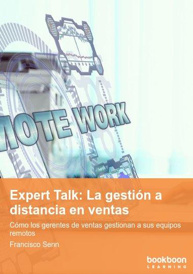 Expert Talk: La gestión a distancia en ventas
