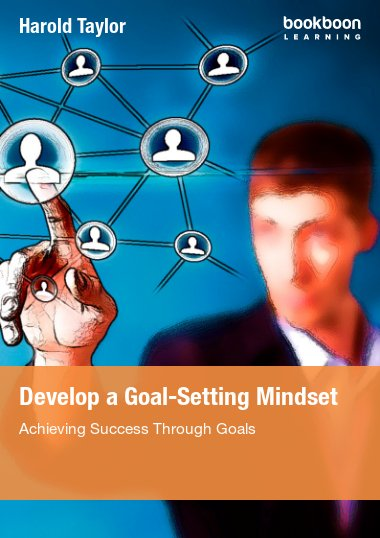 Develop A Goal-Setting Mindset