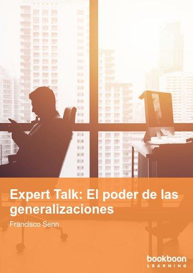 Expert Talk: El poder de las generalizaciones