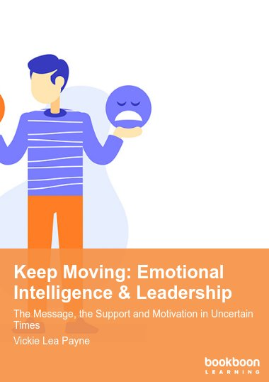 Keep Moving: Emotional Intelligence & Leadership