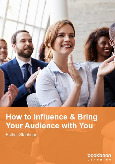 How to Influence & Bring Your Audience with You