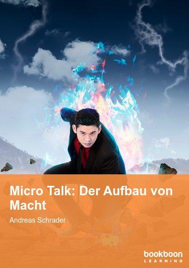 Micro Talk: Der Aufbau von Macht