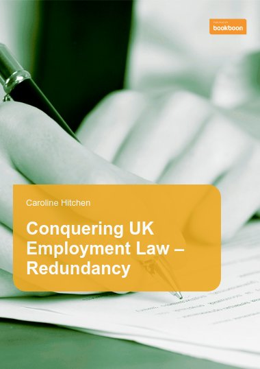 Conquering UK Employment Law – Redundancy