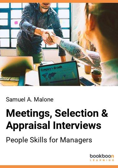 Meetings, Selection & Appraisal Interviews