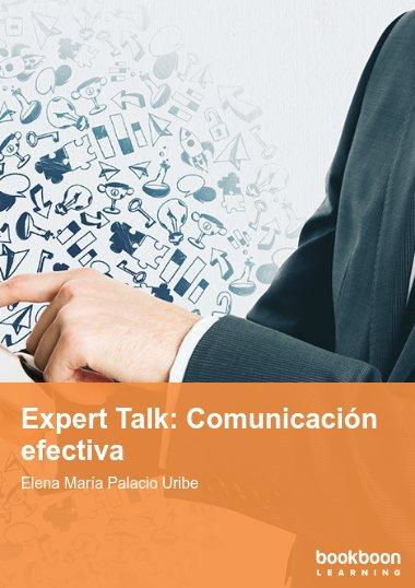 Expert Talk: Comunicación efectiva