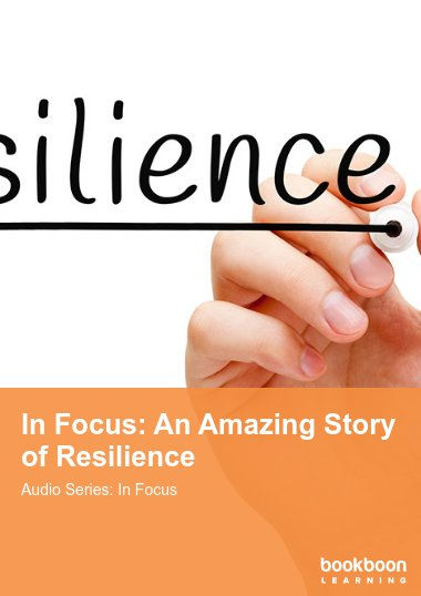 In Focus: An Amazing Story of Resilience