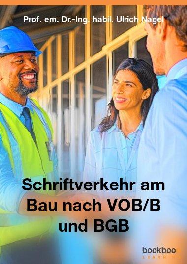 Schriftverkehr am Bau nach VOB/B und BGB