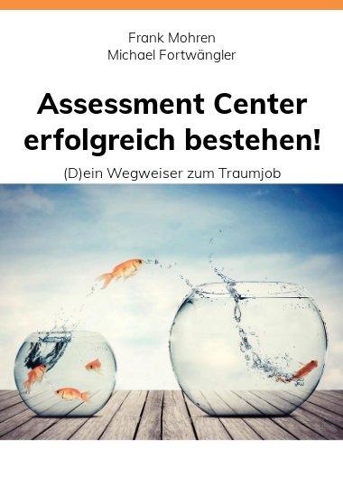 Assessment Center erfolgreich bestehen!