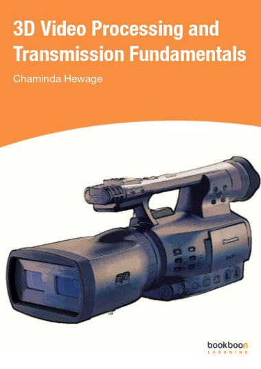 3D Video Processing and Transmission Fundamentals