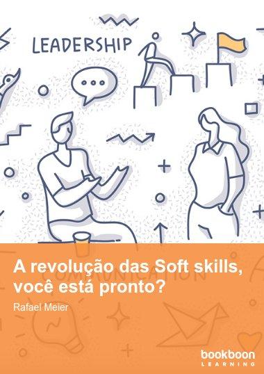 A revolução das Soft skills, você está pronto?