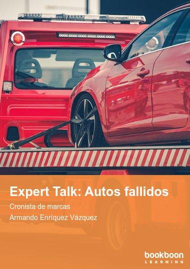 Expert Talk: Autos fallidos