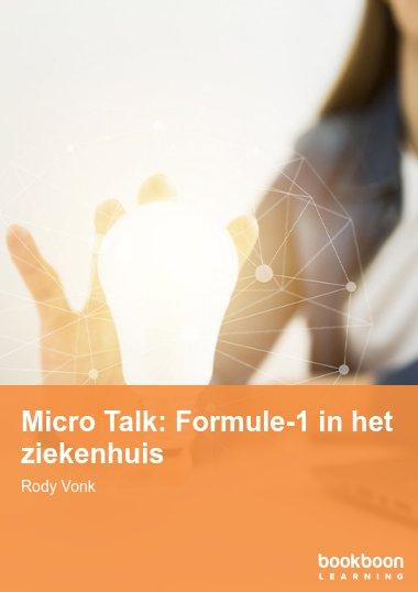 Micro Talk: Formule-1 in het ziekenhuis