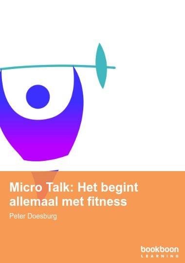 Micro Talk: Het begint allemaal met fitness