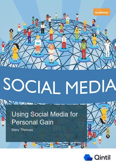 Using Social Media for Personal Gain