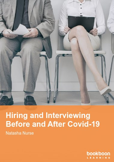 Hiring and Interviewing Before and After Covid-19