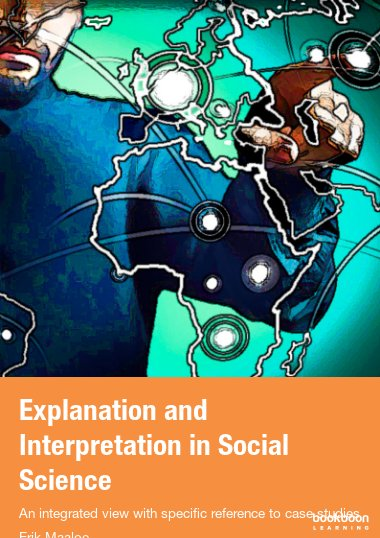 Explanation and Interpretation in Social Science