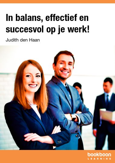 In balans, effectief en succesvol op je werk!