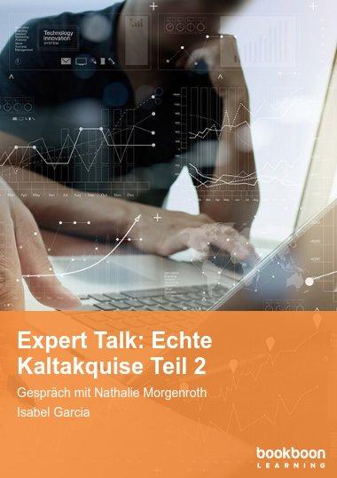 Expert Talk: Echte Kaltakquise Teil 2