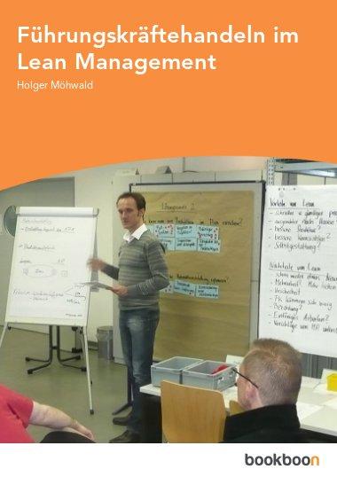 Führungskräftehandeln im Lean Management