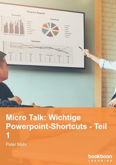 Micro Talk: Wichtige Powerpoint-Shortcuts - Teil 1
