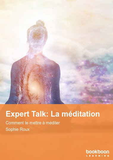 Expert Talk: La méditation