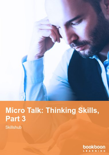 Micro Talk: Thinking Skills, Part 3