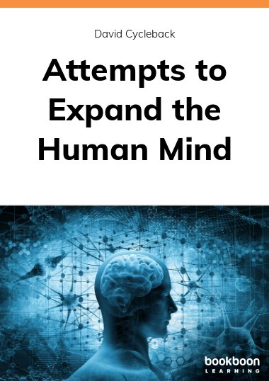 Attempts to Expand the Human Mind