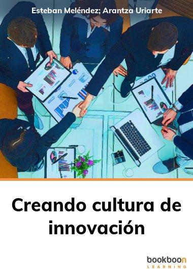 Creando cultura de innovación