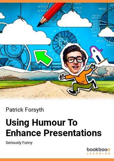 Using Humour To Enhance Presentations