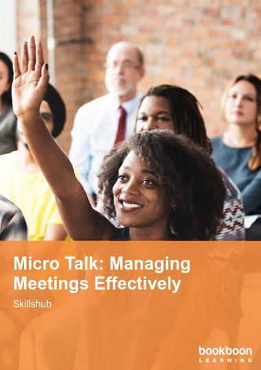Micro Talk: Managing Meetings Effectively
