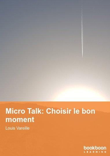 Micro Talk: Choisir le bon moment
