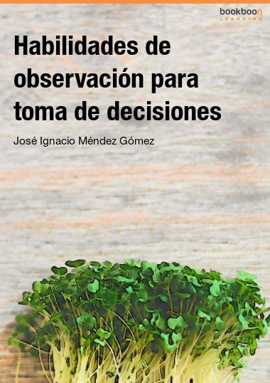 Habilidades de observación para toma de decisiones