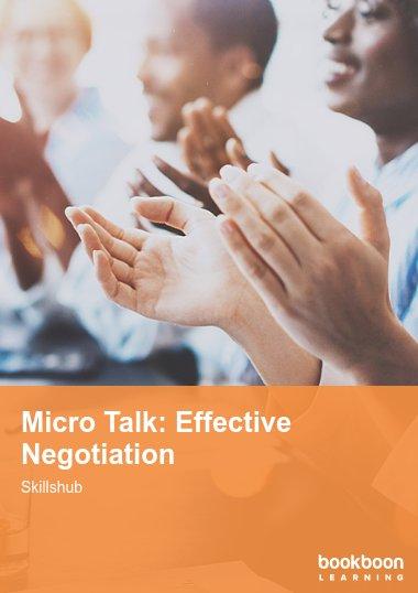 Micro Talk: Effective Negotiation