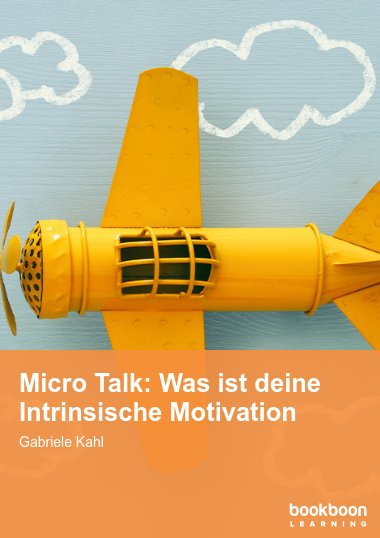 Micro Talk: Was ist deine Intrinsische Motivation