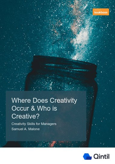 Where Does Creativity Occur & Who is Creative?