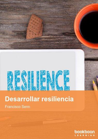 Desarrollar resiliencia