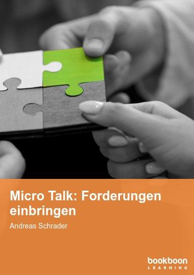 Micro Talk: Forderungen einbringen
