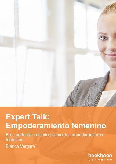 Expert Talk: Empoderamiento femenino
