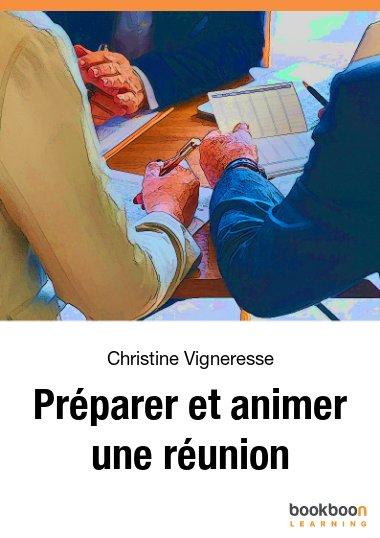 Préparer et animer une réunion
