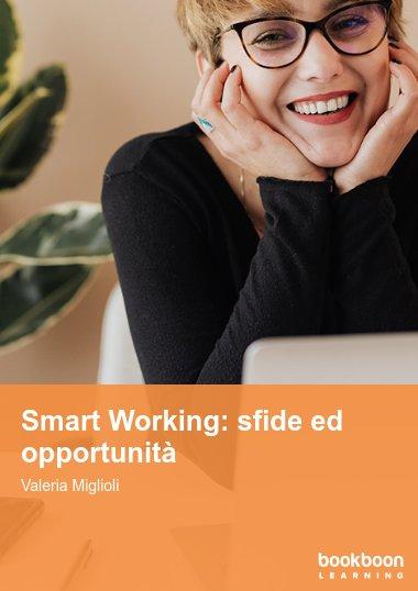 Smart Working: sfide ed opportunità