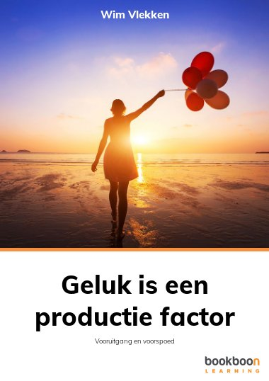 Geluk is een productie factor