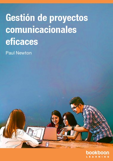 Gestión de proyectos comunicacionales eficaces