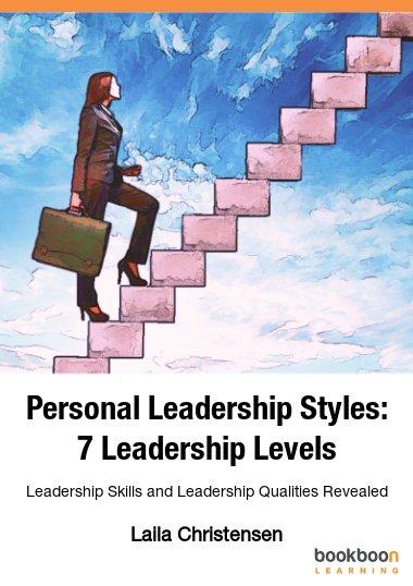 Personal Leadership Styles: 7 Leadership Levels