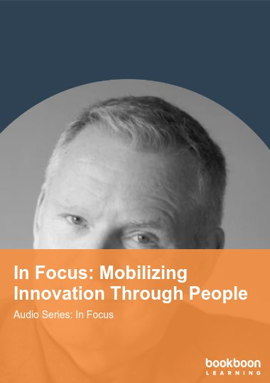 In Focus: Mobilizing Innovation Through People