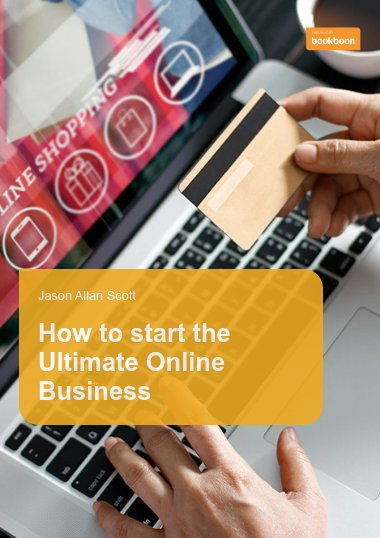 How to start the Ultimate Online Business