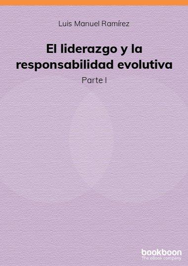 El liderazgo y la responsabilidad evolutiva
