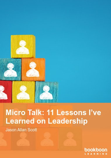 Micro Talk: 11 Lessons I've Learned on Leadership