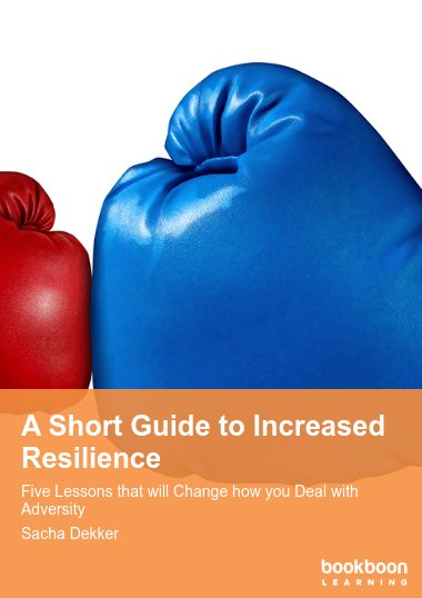 A Short Guide to Increased Resilience