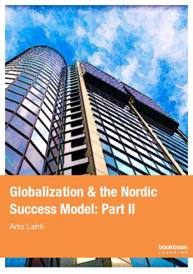 Globalization & the Nordic Success Model: Part II
