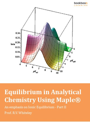 Equilibrium in Analytical Chemistry Using Maple®